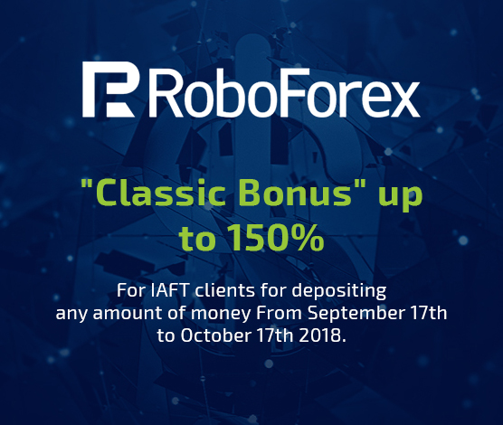 Classic bonus up to 150% from RoboForex for IAFT clients